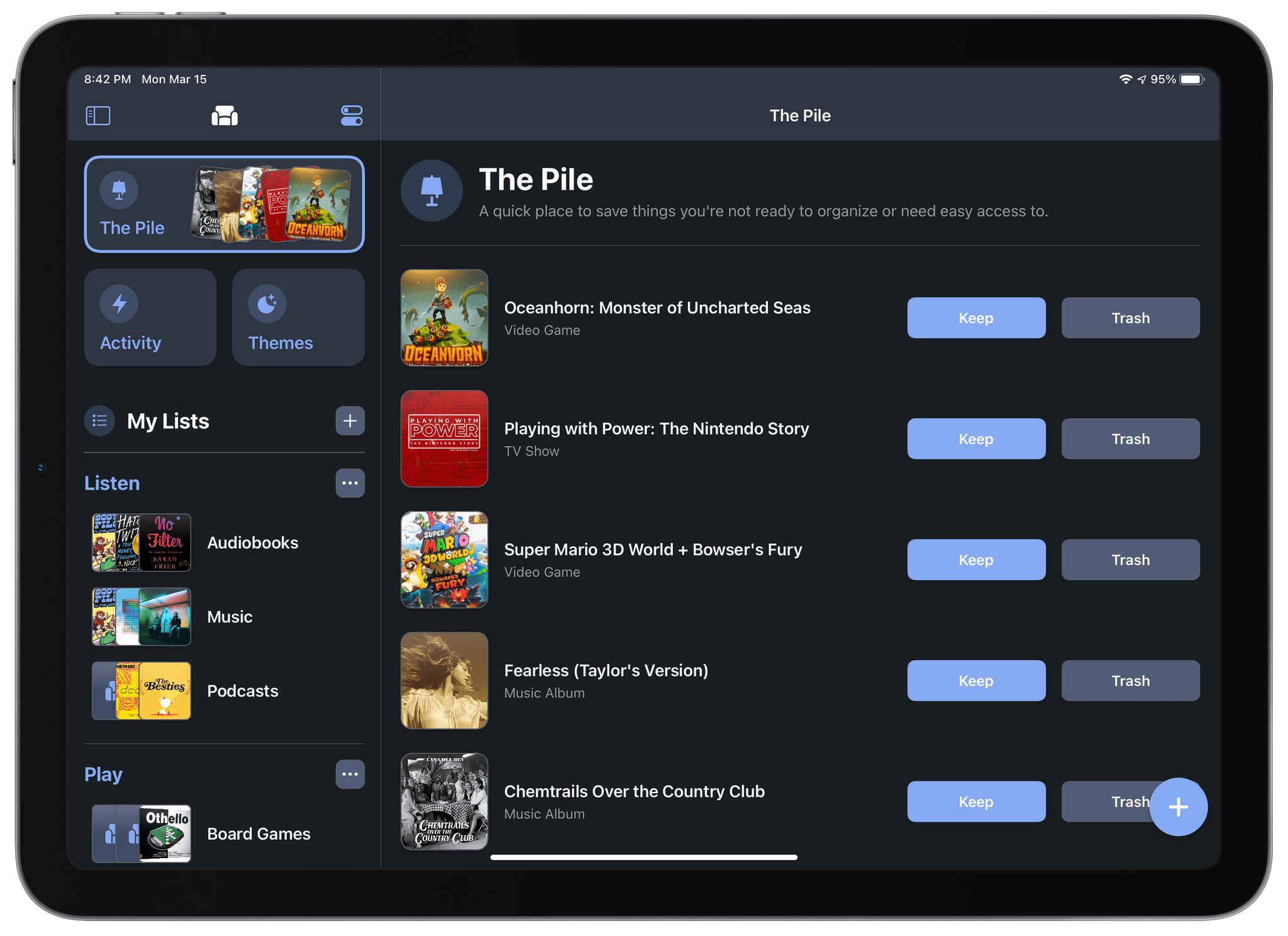 It's not new to this version of the app, but I'm a big fan of 'the Pile' a special Sofa list that acts as an inbox of sorts.